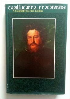 William Morris a Biography by Jack Lindsay cover